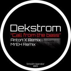 Call from the bass (MrEH remix)