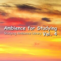 Ambience for Studying Vol. 4