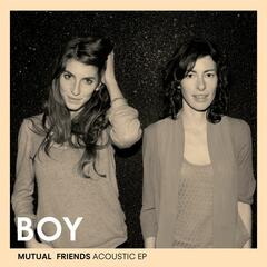 Mutual Friends Acoustic EP