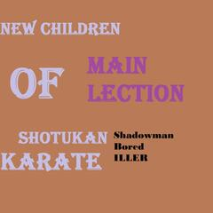 New Children of Shotukan Karate [Main Lection]