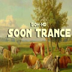 Soon Trance (Trance Song Mix)