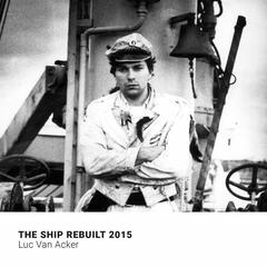 The Ship ReBuilt 2015