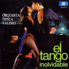 El Tango Inolvidable
