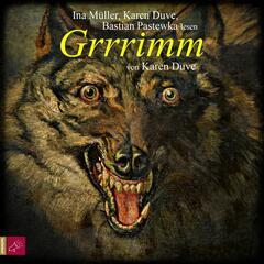 Grrrimm (gekürzt)