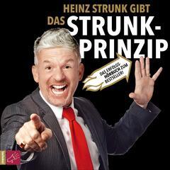 Das Strunk-Prinzip (gekürzt)