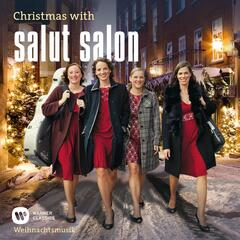 Christmas With Salut Salon - Weihnachtsmusik