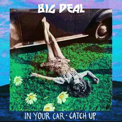 In Your Car/ Catch Up