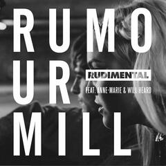 Rumour Mill Rumour Mill (feat. Anne-Marie & Will Heard) [The Remixes]