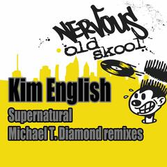 Supernatural - Michael T. Diamond Remixes