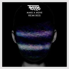 Make A Move (Remixes)