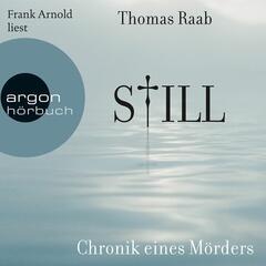 Still - Chronik eines Mörders (Gekürzt)