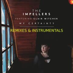 My Certainty (Remixes & Instrumentals)