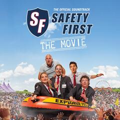 Safety First - The Movie (Original Motion Picture Soundtrack)