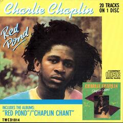 Red Pond & Chaplin Chant