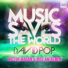 Music Saves the World (Victor Magán y Jose AM Remix)