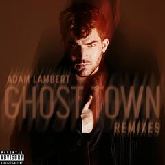 Ghost Town (Remixes)
