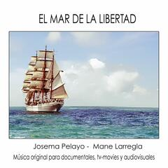 El Mar de la Libertad (Music from the Original TV Series)