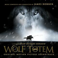 Wolf Totem (Original Motion Picture Soundtrack)