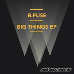 Big Things EP