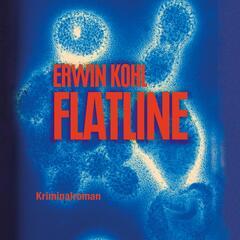 Flatline (Ungekürzte Version)