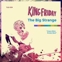 The Big Strange