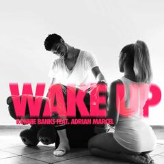 Wake Up (feat. Adrian Marcel)