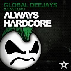 Always Hardcore (Extended Version)