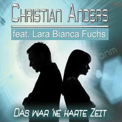 Das war ne harte Zeit [feat. Lara Bianca Fuchs] (Remixes)