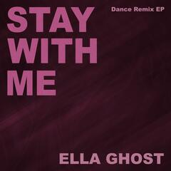 Stay with Me (Dance Remix EP)