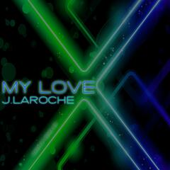 My Love (Mashup Remix EP)