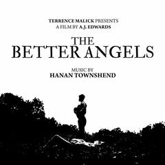 The Better Angels (Original Motion Picture Soundtrack)