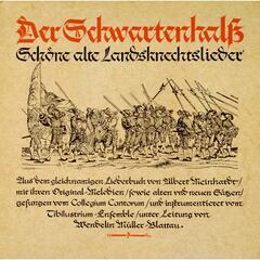 Der Schwartenhalß - Schöne alte Landknechtslieder