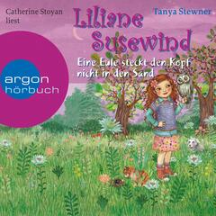 Liliane Susewind - Eine Eule steckt den Kopf nicht in den Sand