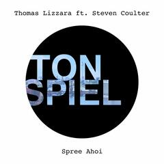 Spree Ahoi (feat. Steven Coulter)