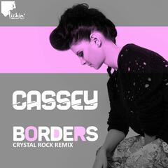 Borders (Crystal Rock Remix)