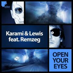 Open Your Eyes [feat. Remzeg]