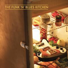 The Funk 'n' Blues Kitchen