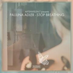 Stop Breathing (Remixes)