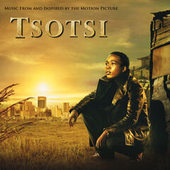 Tsotsi Original Score