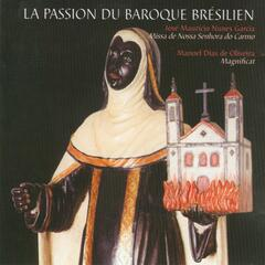 The Passion of Brazilian Baroque: Magnificat & Missa de Nossa Senhora do Carmo