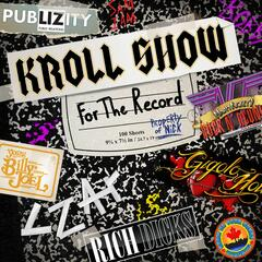 Kroll Show:  For The Record