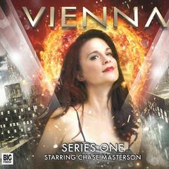 Vienna, Series 1 (Audiodrama Unabridged)