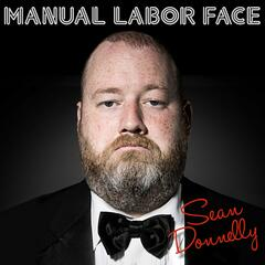 Manual Labor Face