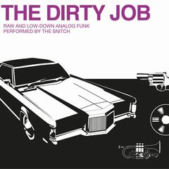 The Dirty Job