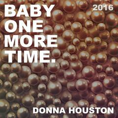 Baby One More Time 2016