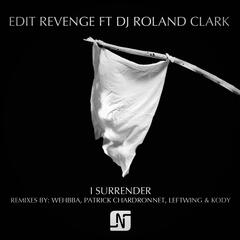 I Surrender (feat. DJ Roland Clark)