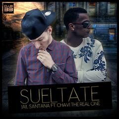 Sueltate [feat. Chavi The Real One]