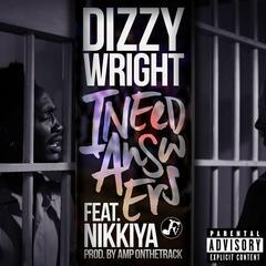 I Need Answers (feat. Nikkiya)