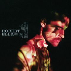 The Lights From The Chemical Plant (Deluxe Edition)