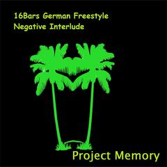 16Bars German Freestyle Negative Interlude